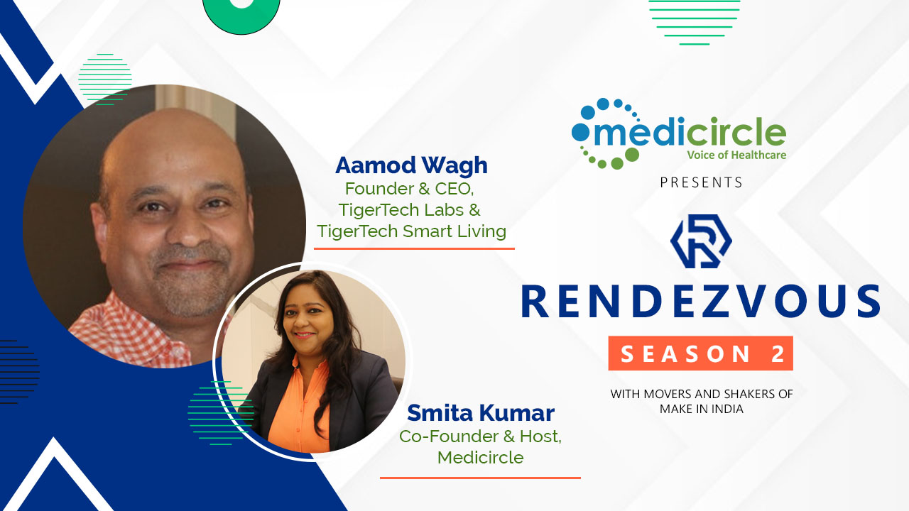 'Wearables like smartwatches are not Medical Grade Devices' reveals Aamod Wagh, Founder of Tigertech