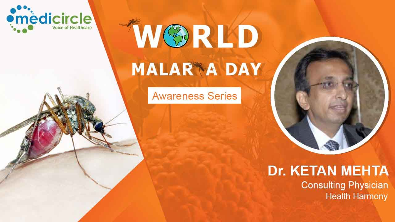 Dr. Ketan Mehta states the Do and Don'ts of malaria to keep infection away