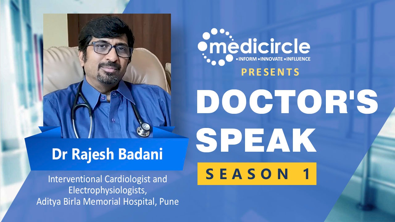 Doctor's Day Special; Meet Dr. Rajesh Badani on Cardiovascular Diseases, India