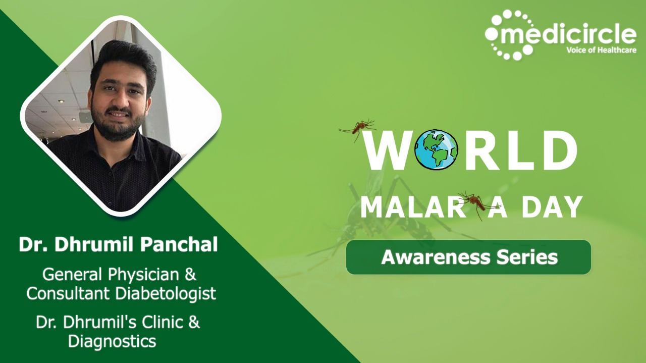 Early stages malaria is easily curable says Dr. Dhrumil Panchal, General Physician
