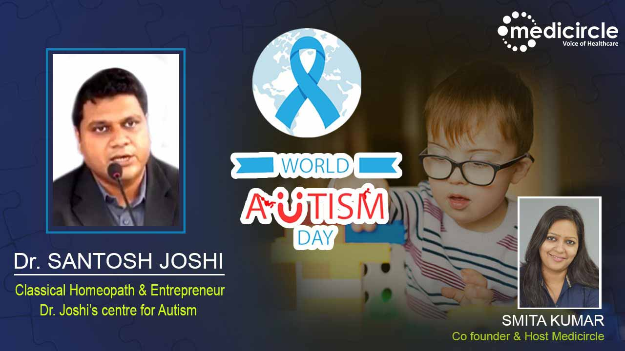 Acceptance is the best therapy in treating child with autism talks Dr. Santosh Joshi