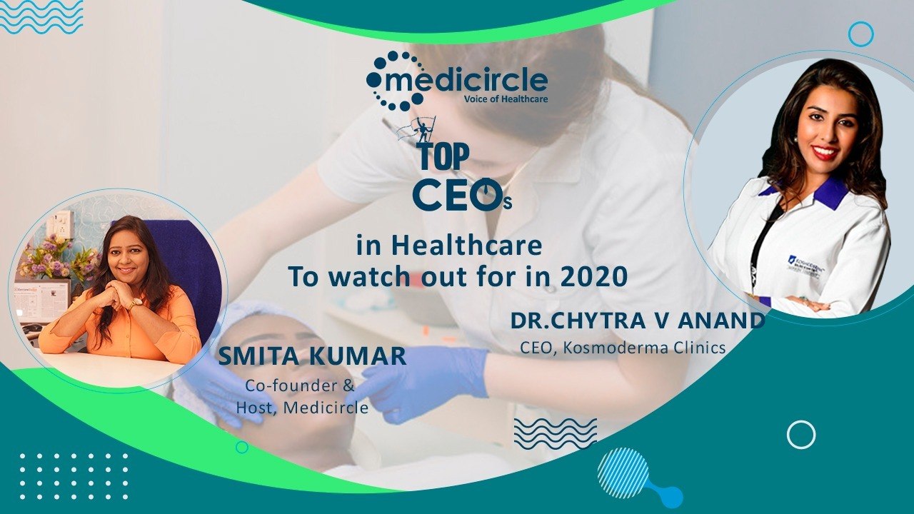 'Success is not instantaneous, it takes time' says, Dr. Chytra Anand, CEO, Kosmoderma Clinics
