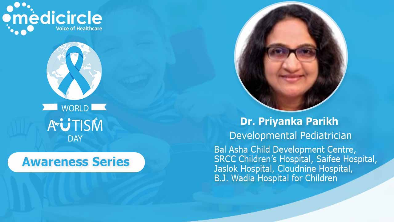 Dr. Priyanka Parikh, Developmental Pediatrician provides an overview of Autism in detail.