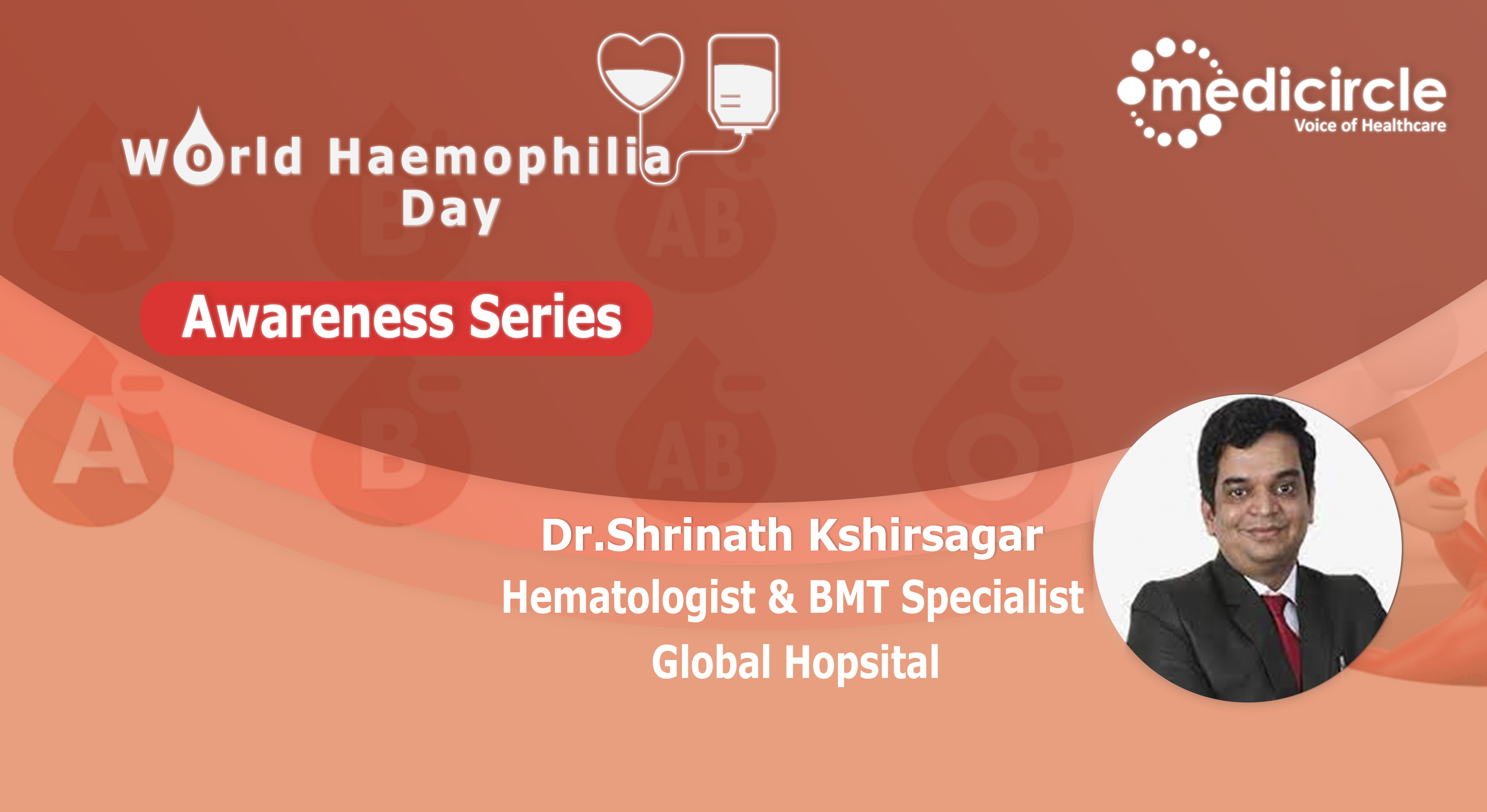 Dr. Shrinath Kshirsagar on preventive and curative measures of Haemophilia