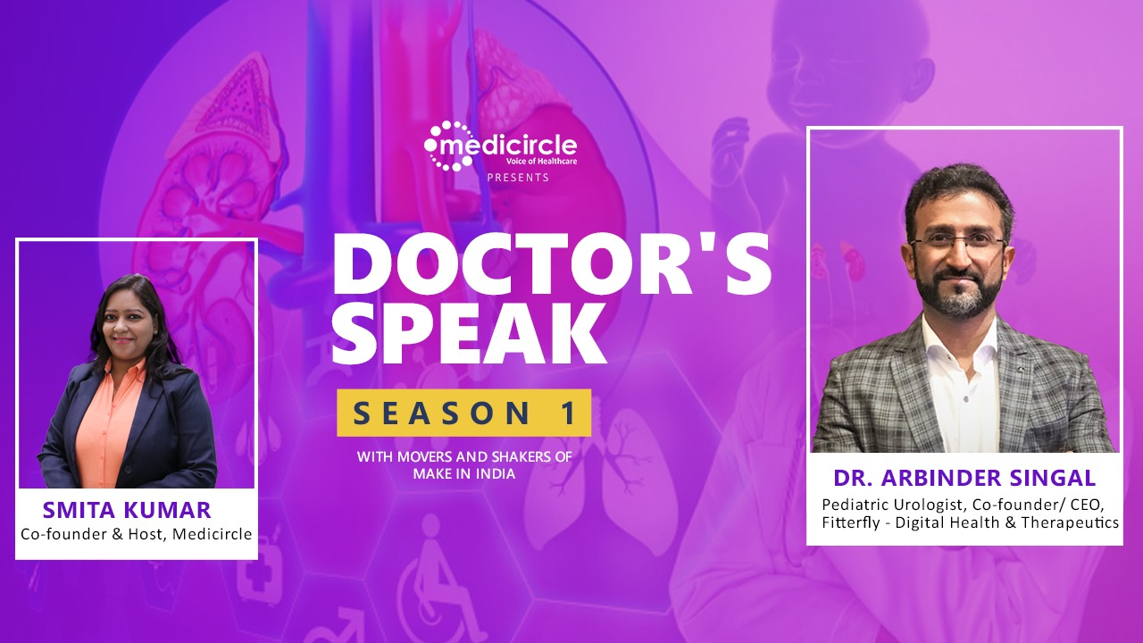 Meet Dr. Arbinder Singal, A surgeon who gave away his practice to launch Fitterfly & cure digitally