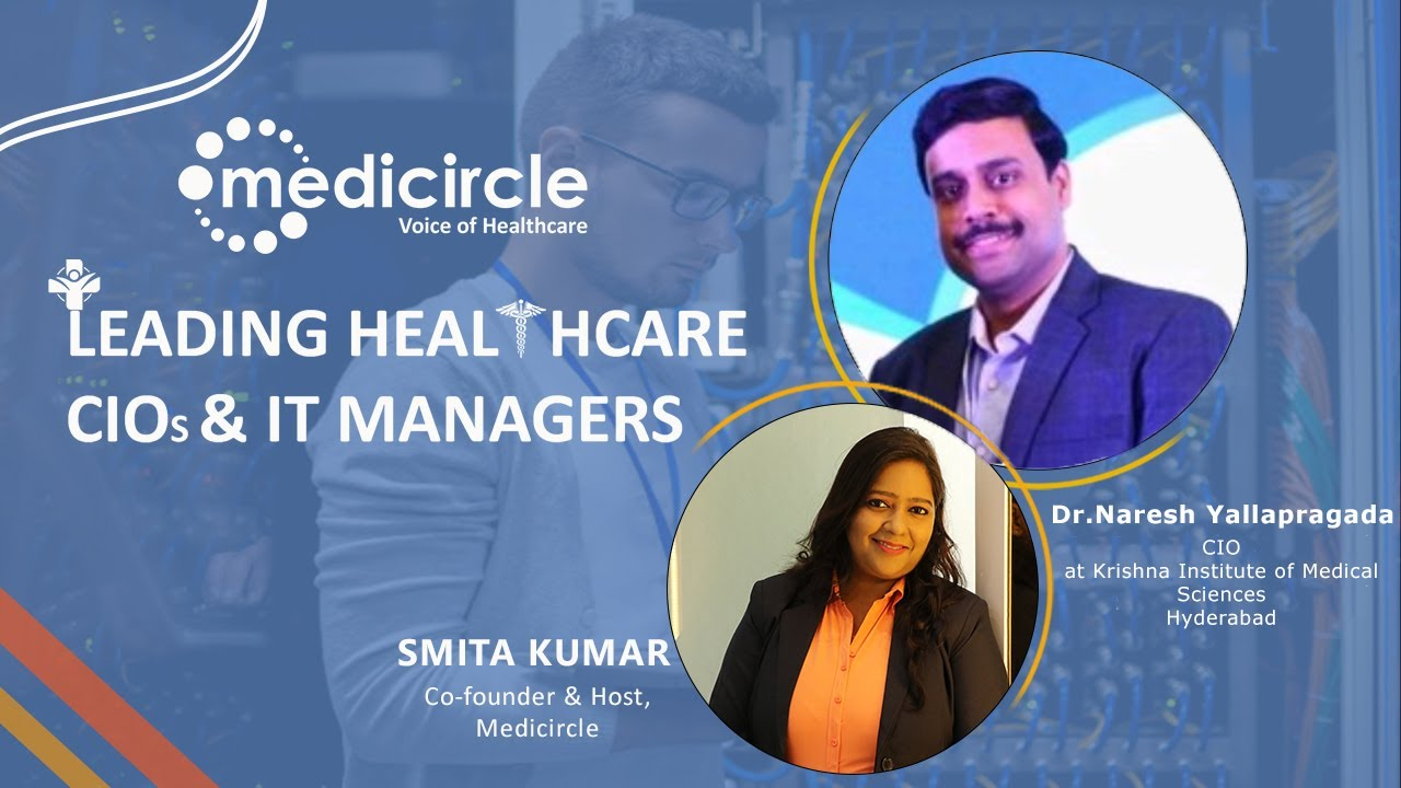 """Technology adds value to healthcare,"" says Dr. Naresh Yallapragada, CIO at KIMS"