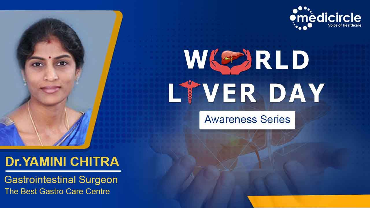 Liver is like a factory that performs many body function says Dr. Yamini Chitra