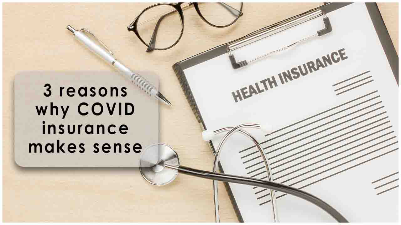 3 reasons why COVID insurance makes sense