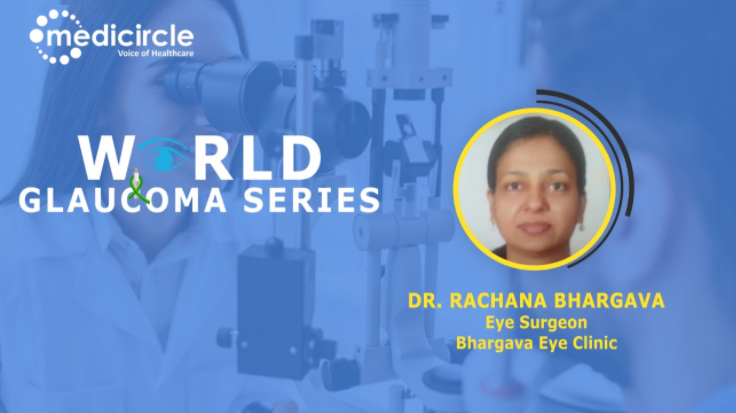 Dr.Rachana Bhargava, Ophthalmologist talks about advanced customized treatments of glaucoma
