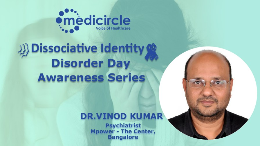 Dissociative Identity Disorder explained by Dr. Vinod Kumar