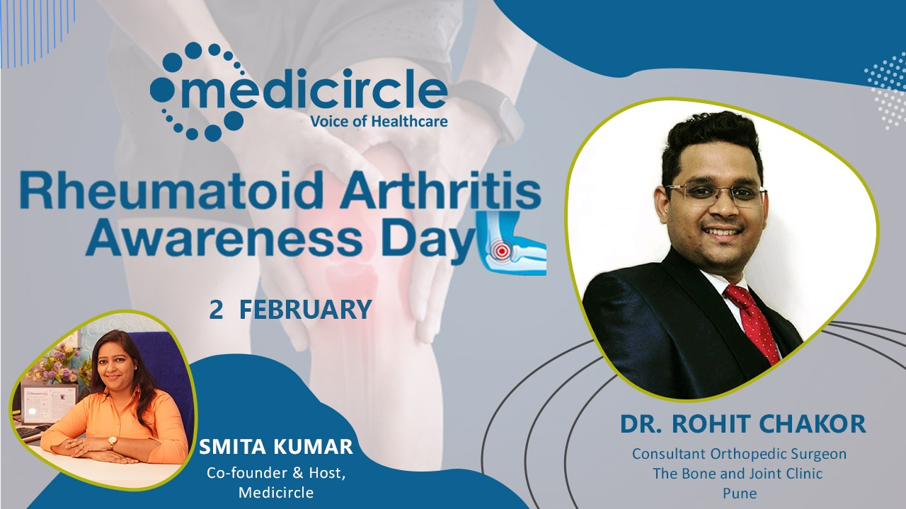 """Early Detection of Rheumatoid Arthritis Can Help"" by Dr.Rohit Chakor, Rheumatologist"