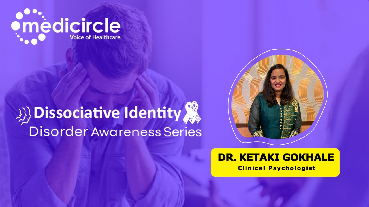 Dissociative Identity Disorder explained by Ketaki Gokhale, Mental Health Professional